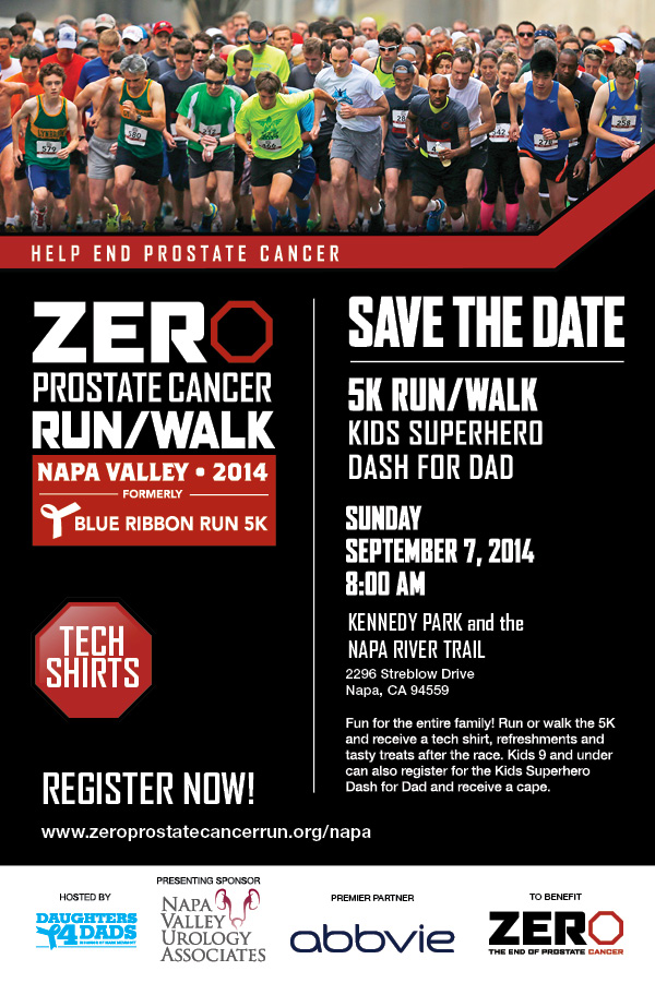 NVUA to Host and Champion Prostate Cancer Run/Walk in Napa, CA. Napa Valley Urology is partnering with Daughters for Dads and Zero Prostate Cancer. ZERO Prostate Cancer is a 501c charity, a Better Business Bureau member and 98 cents of every dollar donated goes to research and programs. For more information, visit www.zerocancer.org. Funds raised from the ZERO Prostate Cancer Run/Walk go towards advancing research, encouraging action, and providing education and support to men and their families.